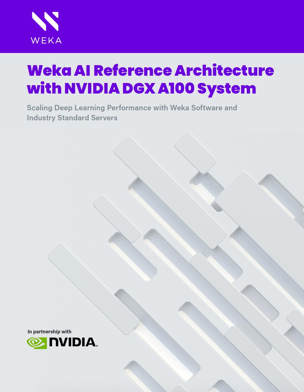 Weka AI Nvidia A100 Reference Architecture